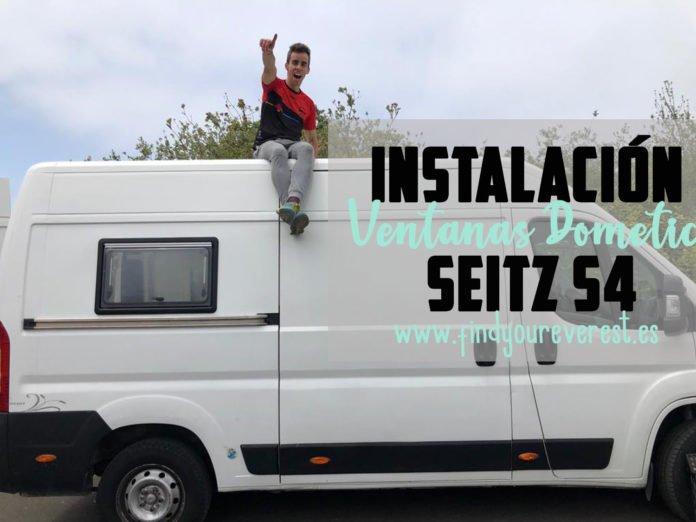 Instalación Ventanas Dometic Seitz S4