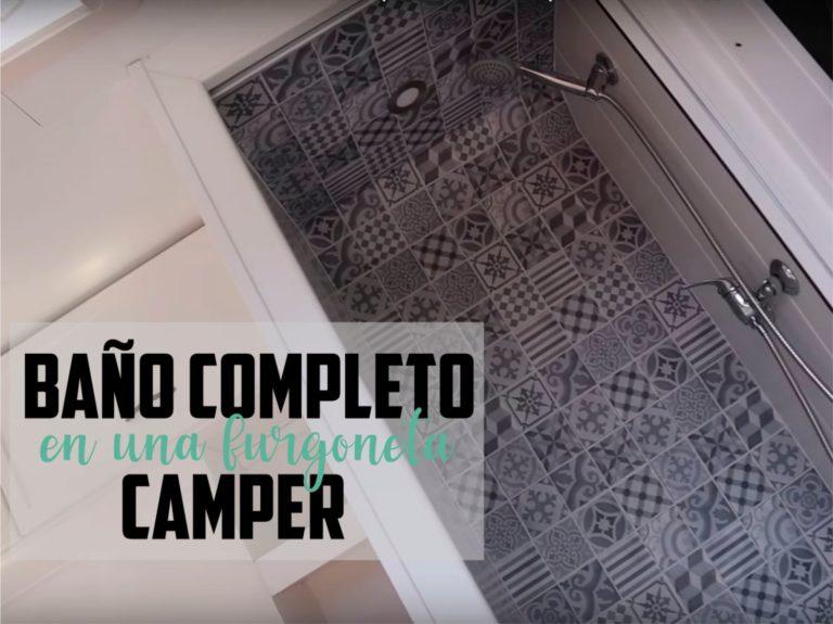 COMO HACER UN BAÑO COMPLETO EN UNA FURGONETA CAMPER