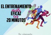 EL ENTRENAMIENTO MÁS EFICAZ EN 20 MINUTOS