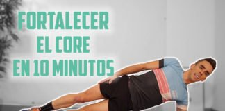 Fortalecer el core en 10 minutos