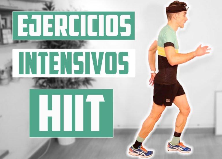 EJERCICIOS INTENSIVOS – HIIT en 20 MINUTOS