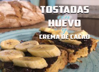 TOSTADAS CON HUEVO Y CREMA DE CACAO